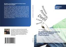 Bookcover of Student Loan Repayment for Early Career Clinical Psychologists