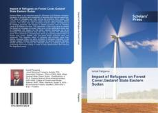 Bookcover of Impact of Refugees on Forest Cover,Gedaref State Eastern Sudan