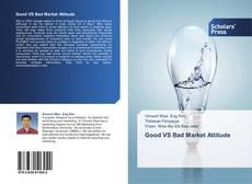 Capa do livro de Good VS Bad Market Attitude