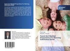 Bookcover of Facial And Skeletal Proportions For Reviving Edentulous Smile