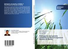 Capa do livro de Pathogenic and genetic variability in Rhynchosporium Secalis on Barley