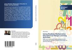 Bookcover of Using Realistic Mathematics Education to Design Learning Activities