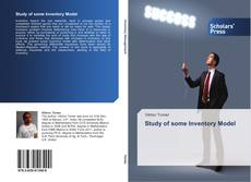 Bookcover of Study of some Inventory Model