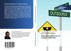Bookcover of A Decision Model for IT Supplier Selection
