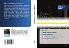 Bookcover of A New Breed of Black Consciousness