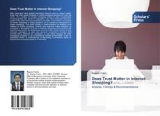 Buchcover von Does Trust Matter in Internet Shopping?