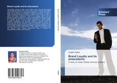 Capa do livro de Brand Loyalty and its antecedents