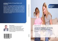 Bookcover of Jordanian Parents of Young Children with Disabilities