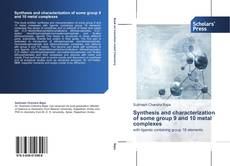 Copertina di Synthesis and characterization of some group 9 and 10 metal complexes