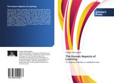 Bookcover of The Human Aspects of Learning