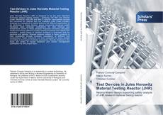 Test Devices in Jules Horowitz Material Testing Reactor (JHR)的封面