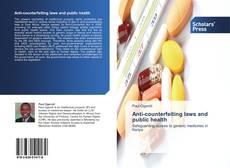 Capa do livro de Anti-counterfeiting laws and public health