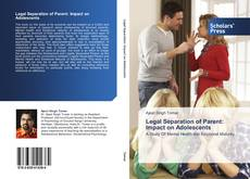 Portada del libro de Legal Separation of Parent: Impact on Adolescents