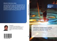 Bookcover of Ultrashort diode laser pulses