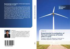 Bookcover of Experimental investigation of the load response of model piles in sand