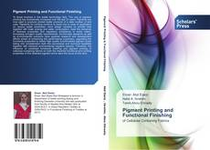 Bookcover of Pigment Printing and Functional Finishing