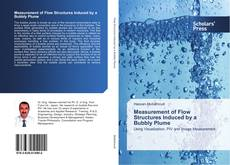 Обложка Measurement of Flow Structures Induced by a Bubbly Plume