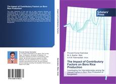 Bookcover of The Impact of Contributory Factors on Boro Rice Production