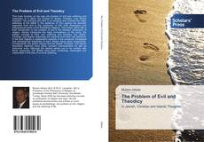Bookcover of The Problem of Evil and Theodicy