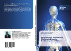 Osteoporosis Biochemical Markers in Diabetic Postmenopausal Women的封面