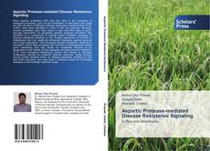 Bookcover of Aspartic Protease-mediated Disease Resistance Signaling