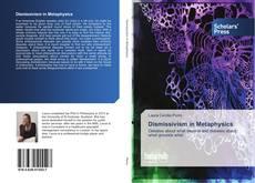 Bookcover of Dismissivism in Metaphysics