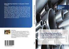 Bookcover of Chord Bearing Capacity in Long-span Tubular Trusses