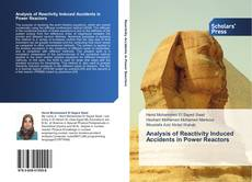 Bookcover of Analysis of Reactivity Induced Accidents in Power Reactors