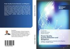 Bookcover of Power Quality Events:Detection and Mitigation