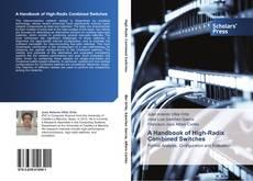 Обложка A Handbook of High-Radix Combined Switches