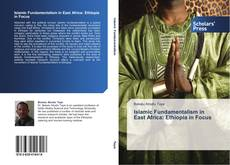 Capa do livro de Islamic Fundamentalism in East Africa: Ethiopia in Focus