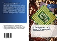 Bookcover of VLSI Design Methodology Based On A Parameterized Buffer Controller