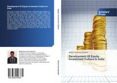 Bookcover of Development Of Equity Investment Culture In India
