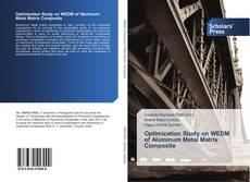 Portada del libro de Optimization Study on WEDM of Aluminum Metal Matrix Composite