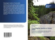 Buchcover von Physiological reaction of forest plants