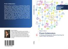 Bookcover of Praxis Collaborators