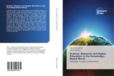 Bookcover of Science, Research and Higher Education in the Knowledge-Based World