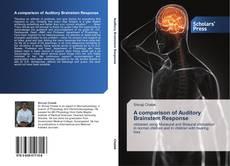 Buchcover von A comparison of Auditory Brainstem Response