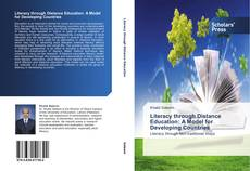 Bookcover of Literacy through Distance Education: A Model for Developing Countries