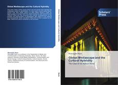 Buchcover von Global Mediascape and the Cultural Hybridity