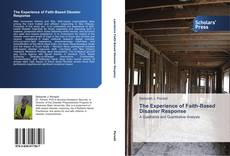 Bookcover of The Experience of Faith-Based Disaster Response