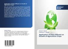Bookcover of Application of Dairy Effluent on Growth of Agriculture Crops