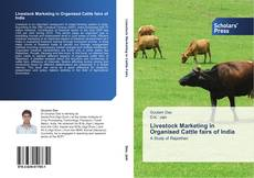 Bookcover of Livestock Marketing in Organised Cattle fairs of India