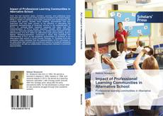Bookcover of Impact of Professional Learning Communities in Alternative School
