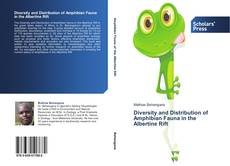 Diversity and Distribution of Amphibian Fauna in the Albertine Rift的封面