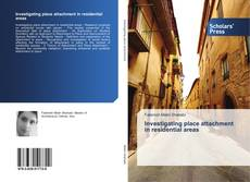 Bookcover of Investigating place attachment in residential areas
