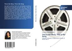 Bookcover of This is Her Story, This is Her Song
