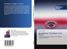 """Bookcover of Quantifying """"The Ripple in the Pond"""""""