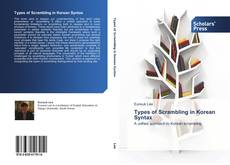 Bookcover of Types of Scrambling in Korean Syntax