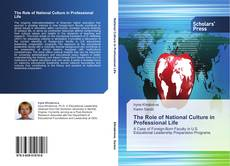 Bookcover of The Role of National Culture in Professional Life